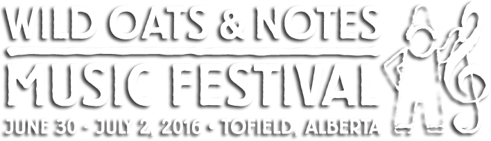 Wild Oats & Notes Music Festival June 30 - July 2, 2016 | Tofield AB